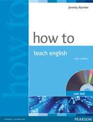 How To Teach English - (An Introduction To The Practice Of English Language Teaching - Jeremy Harmer