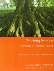Teaching Practice - (A Guide For Teachers In Training)